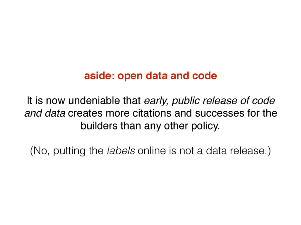 aside: open data and code It is now undeniable ...