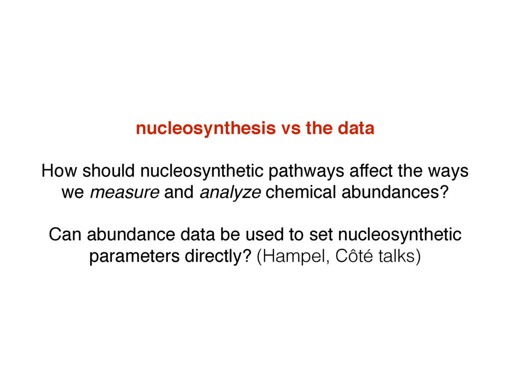 nucleosynthesis vs the data How should nucleosy...