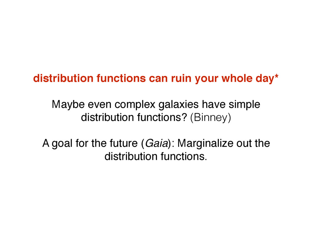 distribution functions can ruin your whole day*...
