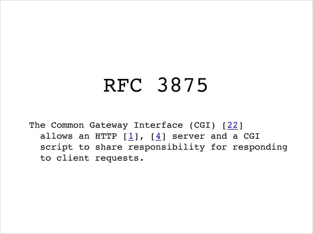 The Common Gateway Interface (CGI) [22]! allows...