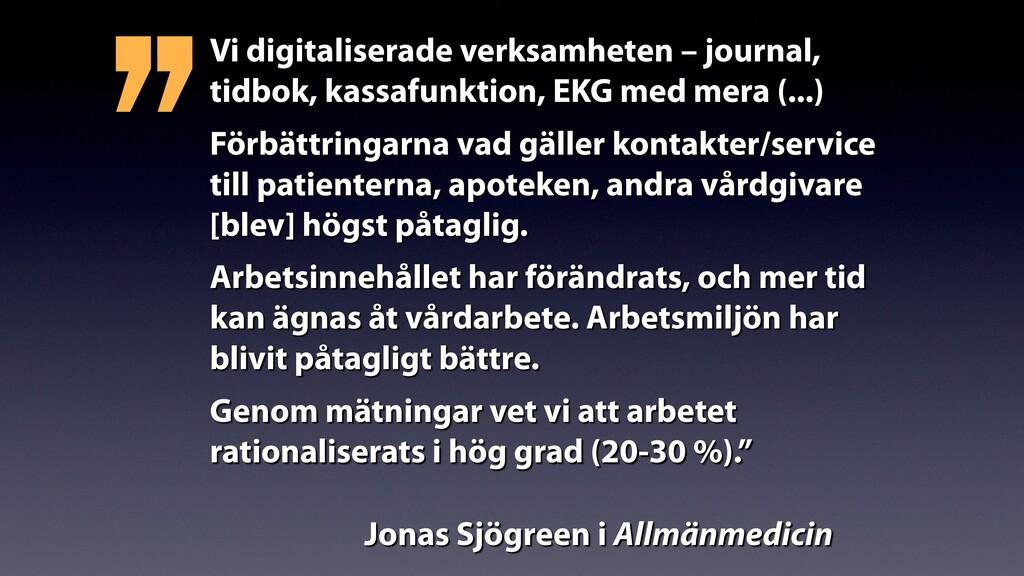 Vi digitaliserade verksamheten – journal, tidbo...