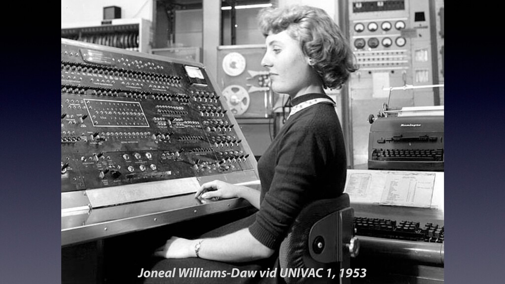 Joneal Williams-Daw vid UNIVAC 1, 1953