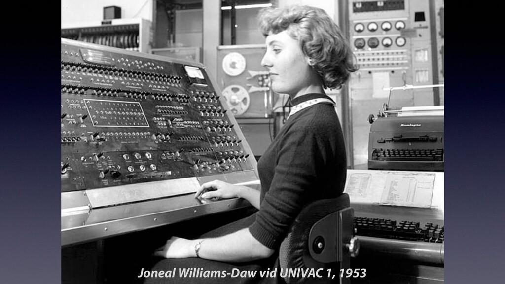 Joneal Williams-Daw vid UNIVAC 1, 1953
