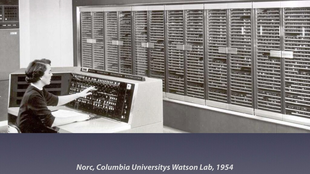 Norc, Columbia Universitys Watson Lab, 1954