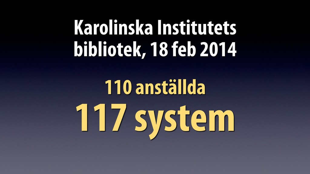 Karolinska Institutets bibliotek, 18 feb 2014 1...