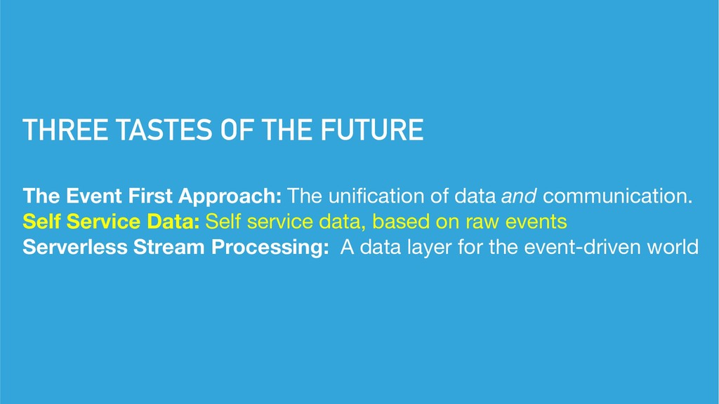 THREE TASTES OF THE FUTURE The Event First Appr...