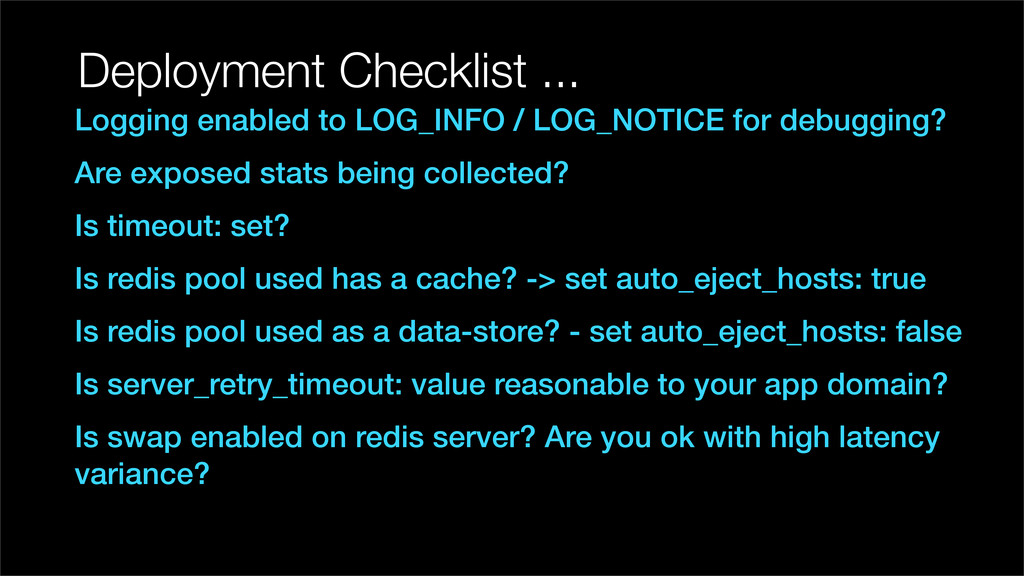 Deployment Checklist ... Logging enabled to LOG...