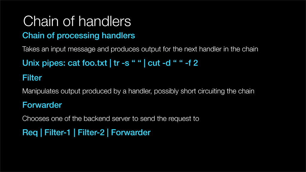 Chain of handlers Chain of processing handlers ...