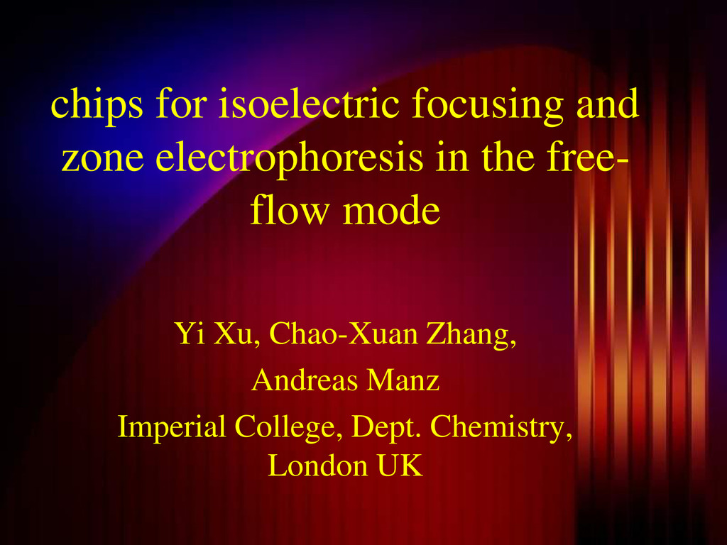 chips for isoelectric focusing and zone electro...
