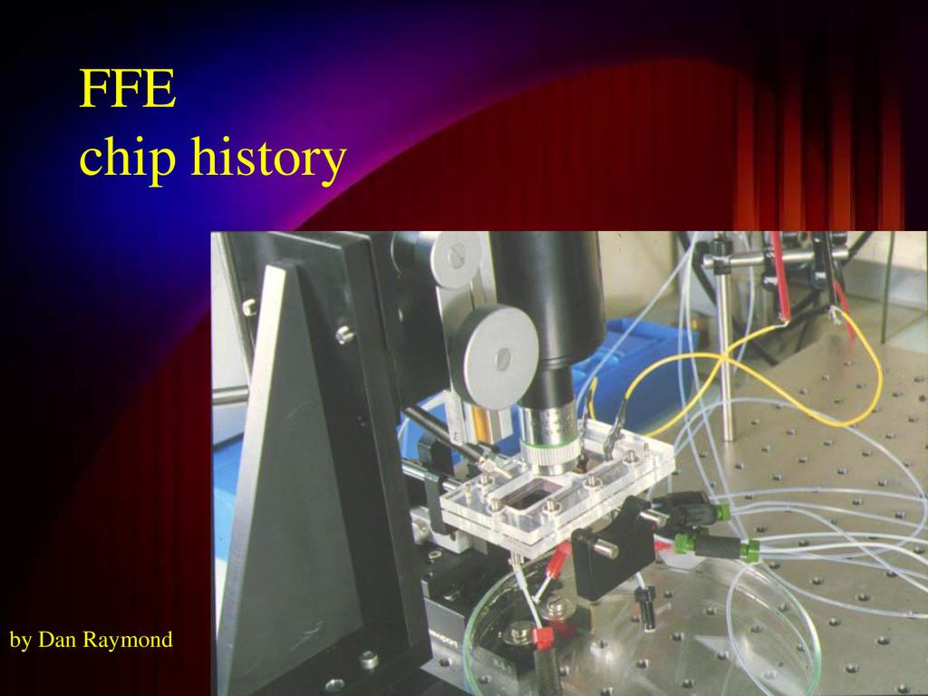 FFE chip history by Dan Raymond