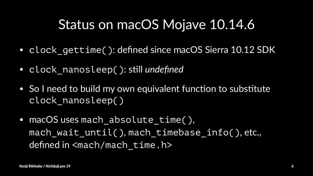 Status on macOS Mojave 10.14.6 • clock_gettime(...