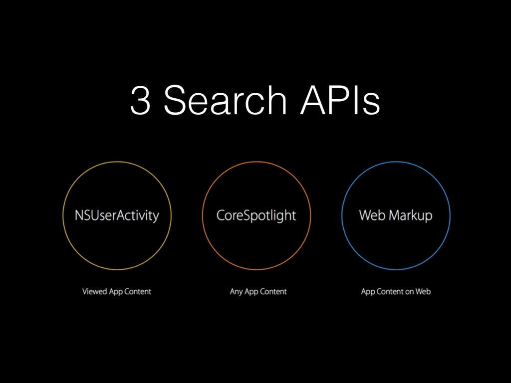 3 Search APIs