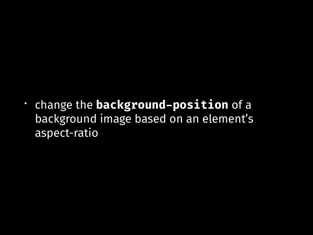 • change the background-position of a backgroun...