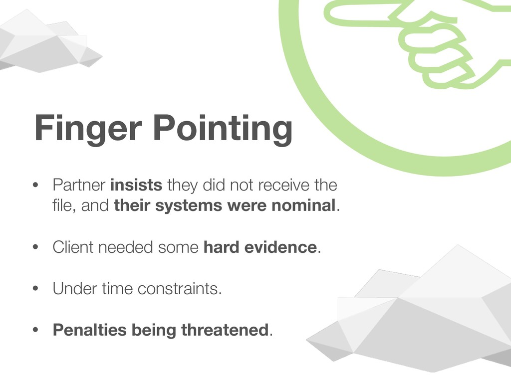 Finger Pointing • Partner insists they did not ...