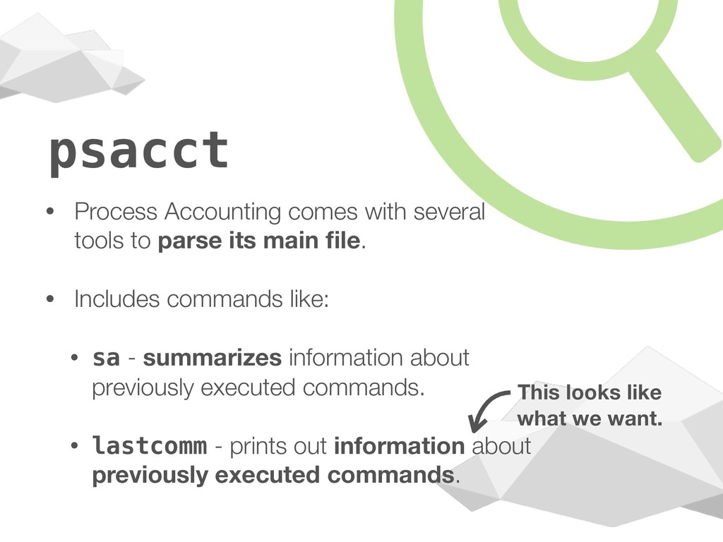 psacct • Process Accounting comes with several ...