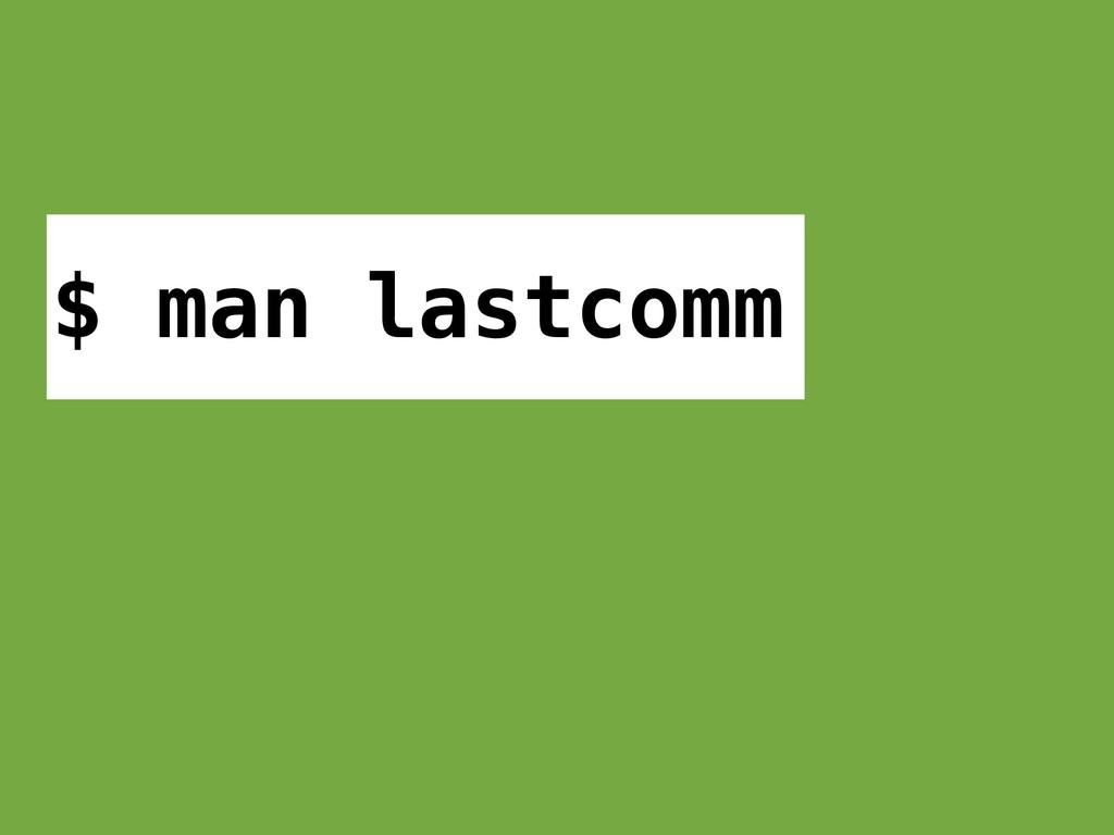 $ man lastcomm