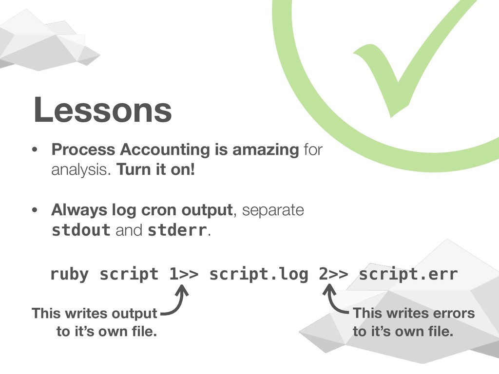 Lessons • Process Accounting is amazing for ana...