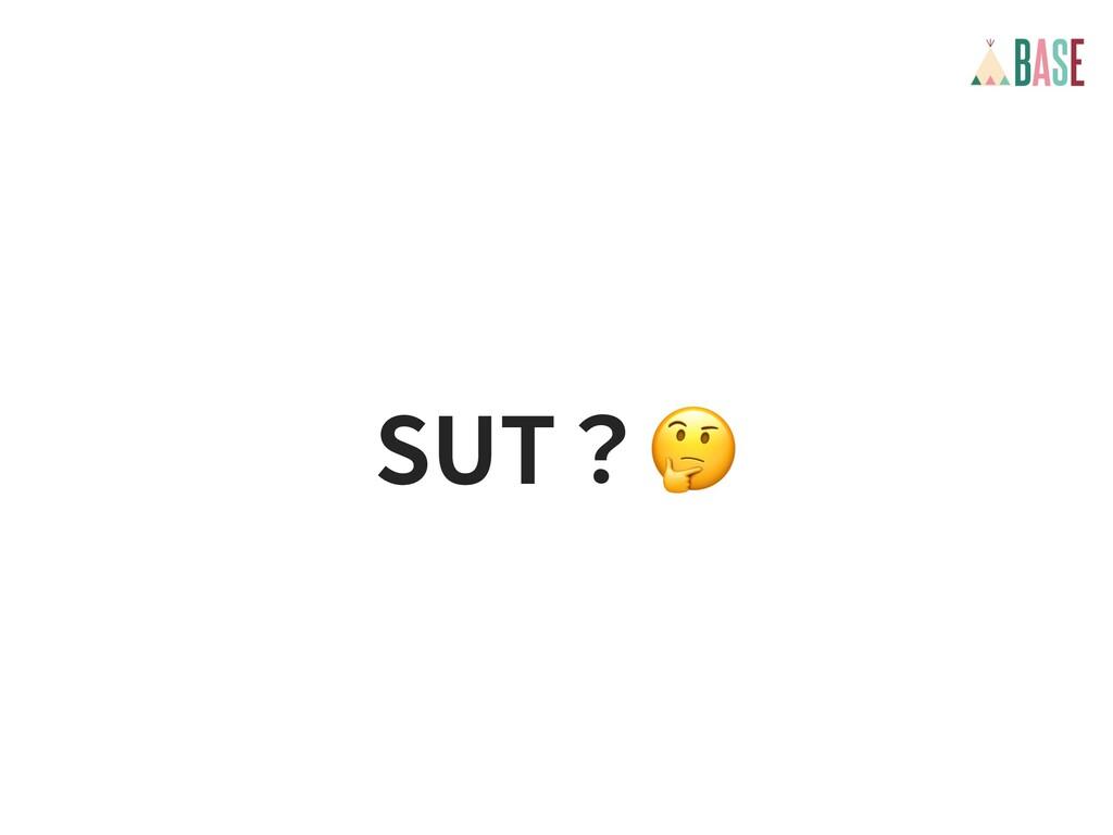 SUT?🤔