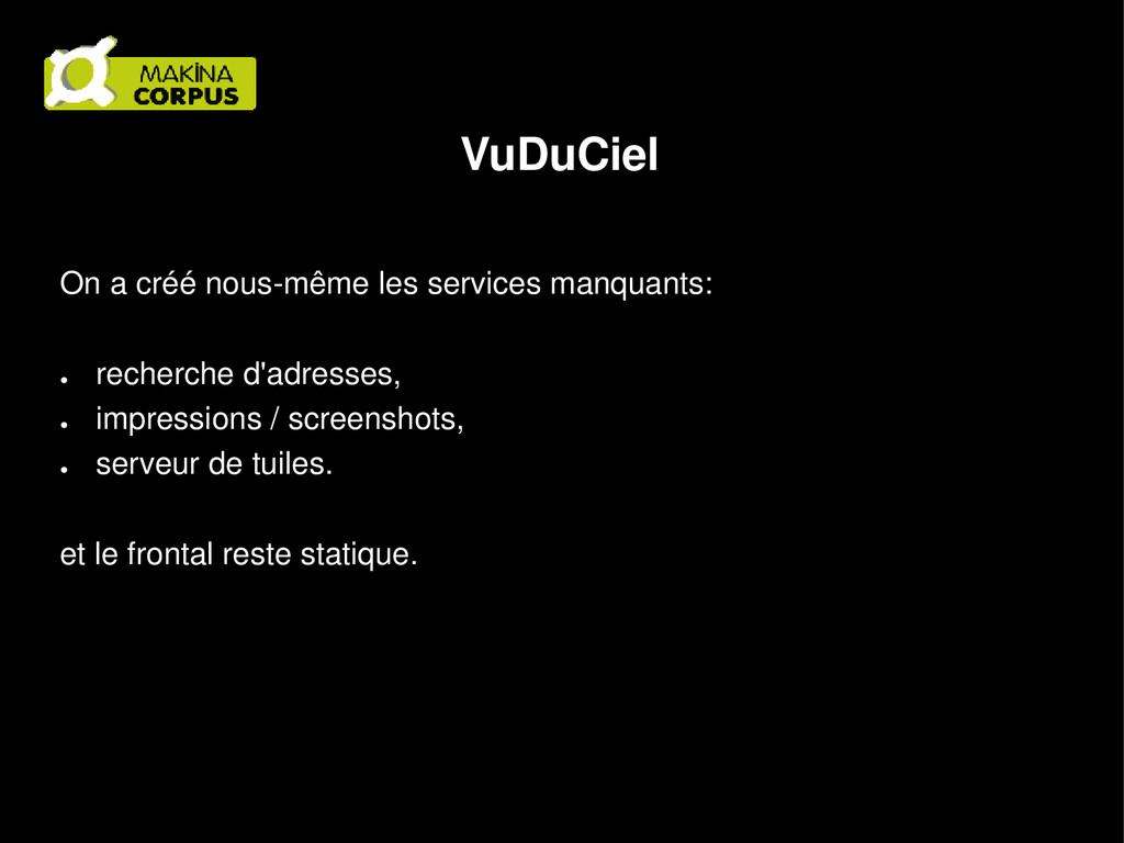 VuDuCiel On a créé nous-même les services manqu...