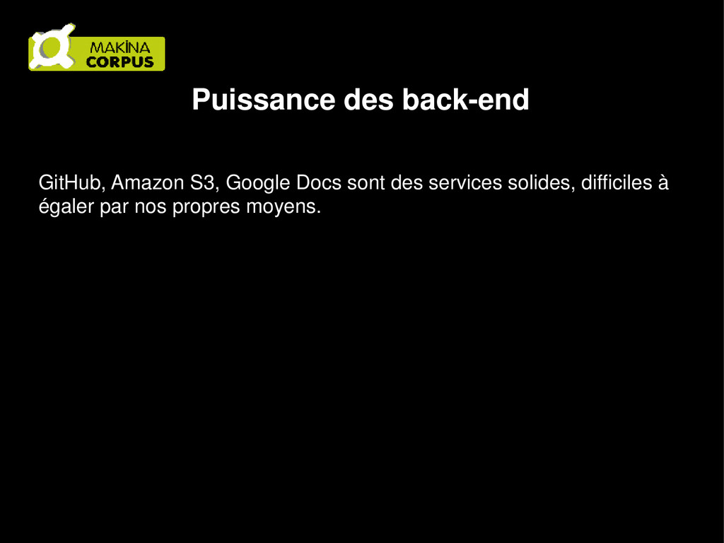 Puissance des back-end GitHub, Amazon S3, Googl...