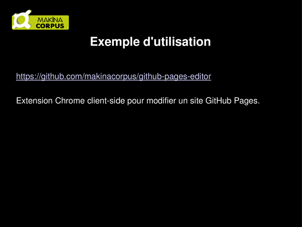 Exemple d'utilisation https://github.com/makina...