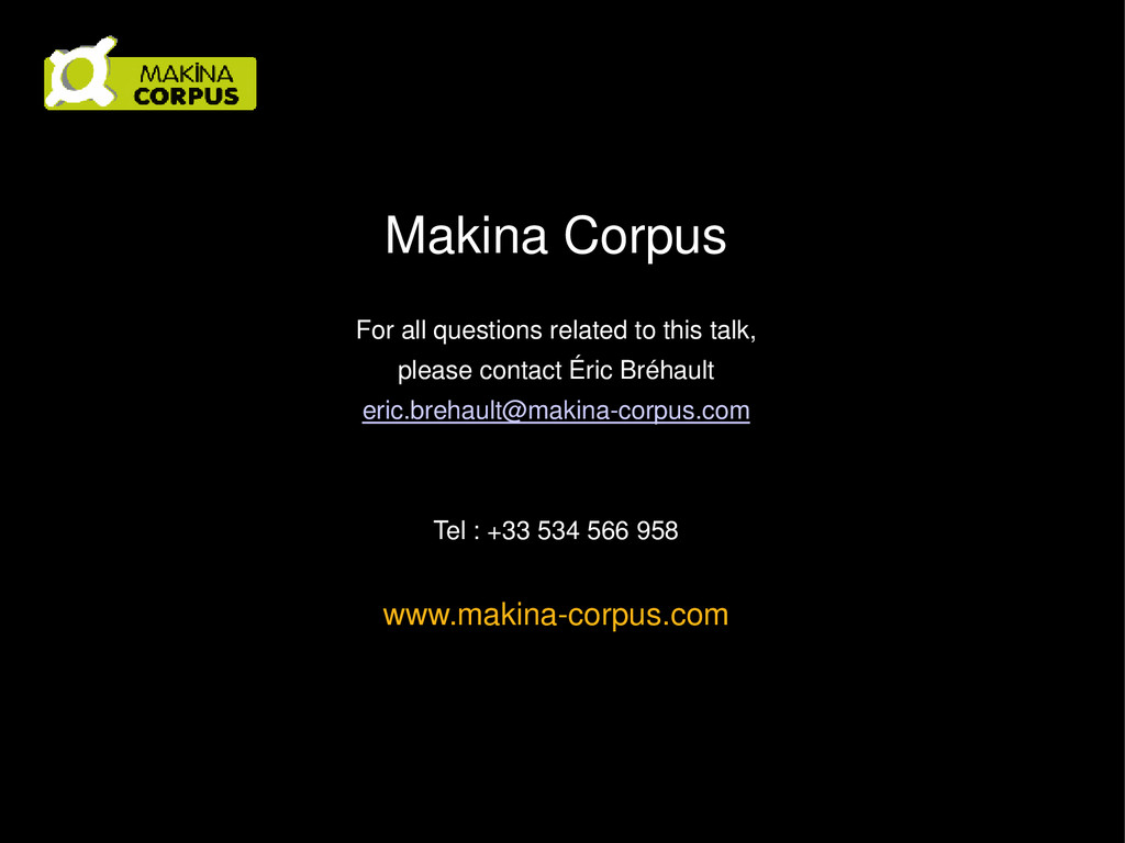 Makina Corpus For all questions related to this...