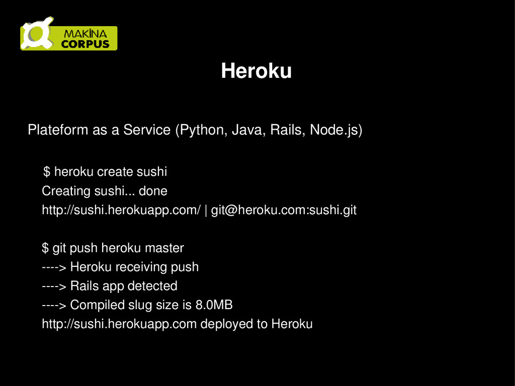 Heroku Plateform as a Service (Python, Java, Ra...