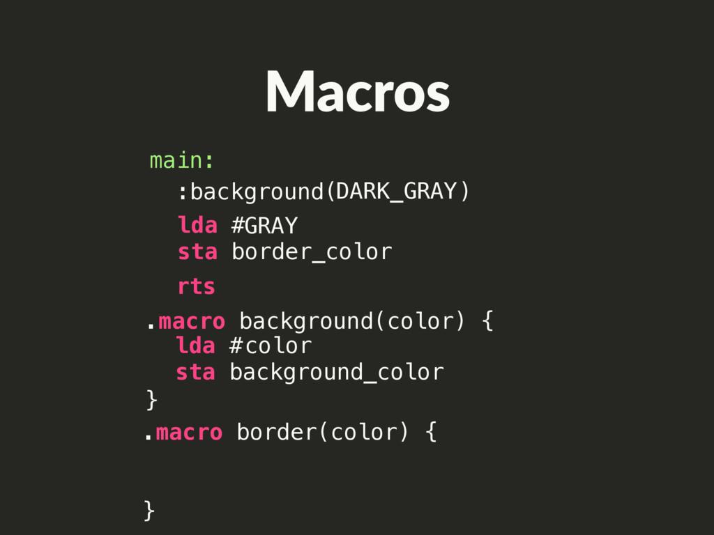 lda # sta background_color rts main: .macro bor...