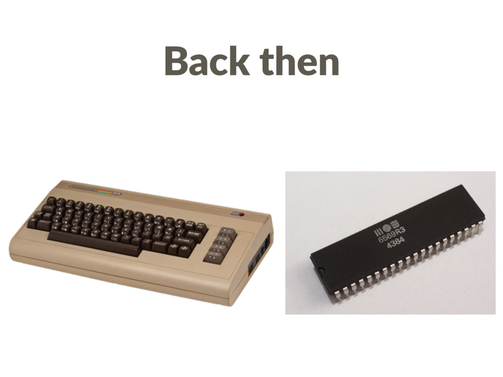 Back then