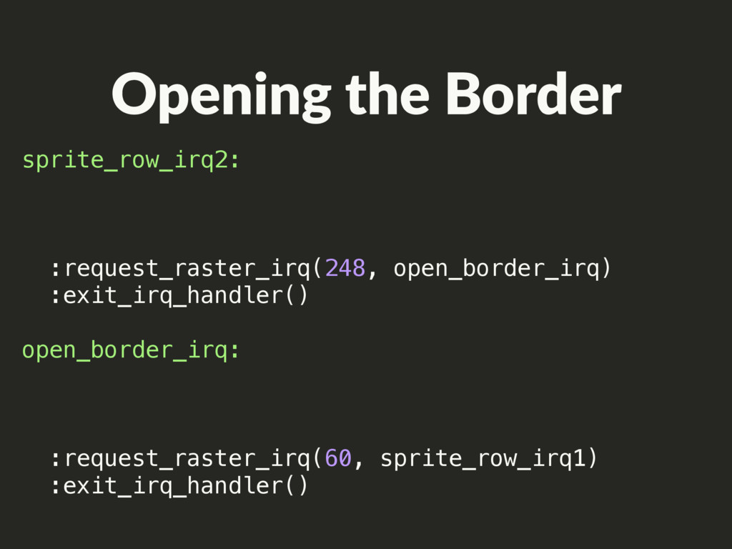 Opening the Border sprite_row_irq2: :request_ra...