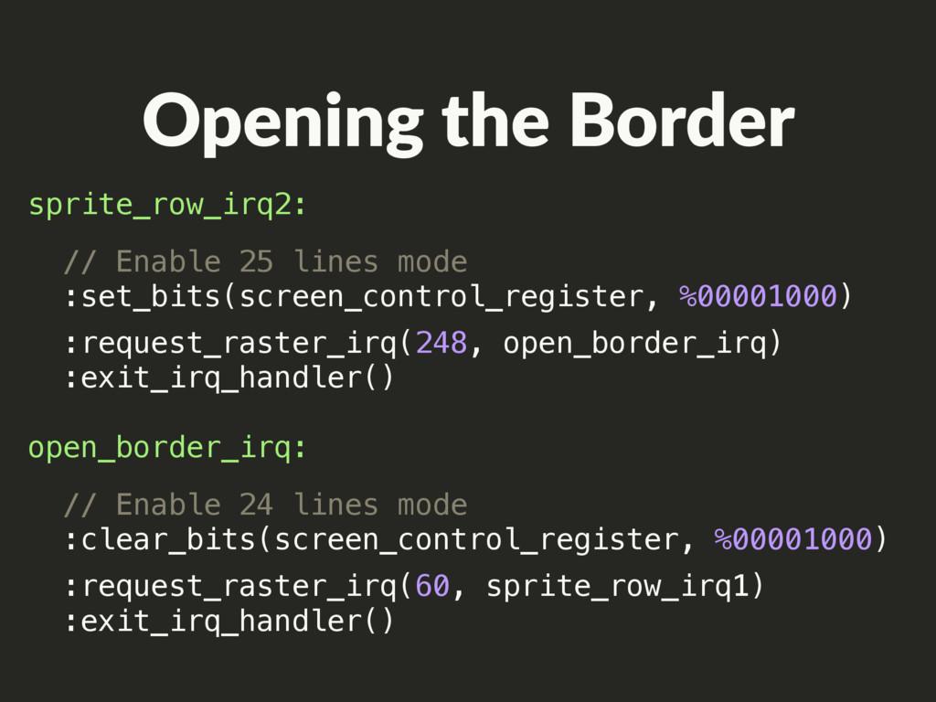 sprite_row_irq2: :request_raster_irq(248, open_...