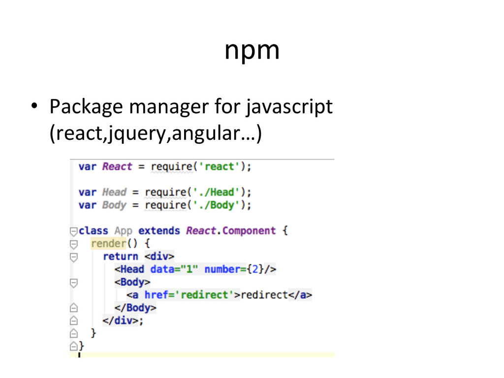 npm •  Package	