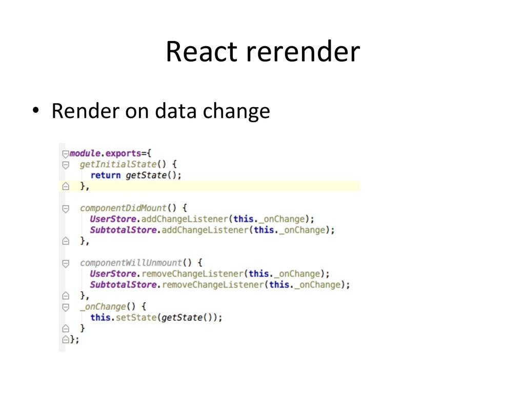 React rerender • Render on data ch...