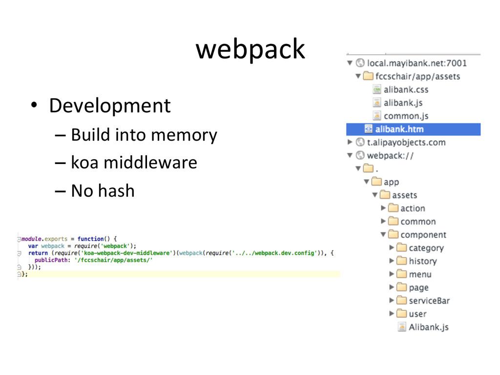 webpack • Development  –Build into m...