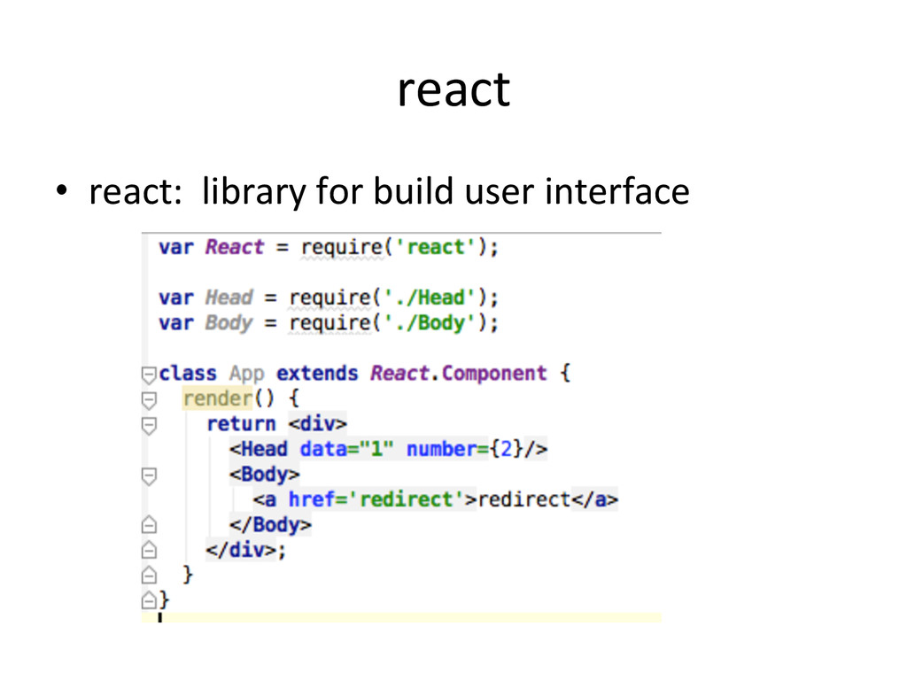 react •  react:	