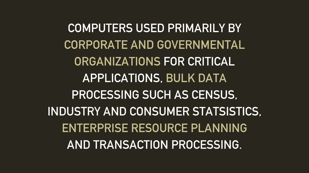 COMPUTERS USED PRIMARILY BY CORPORATE AND GOVER...