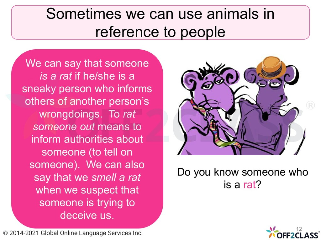 Sometimes we can use animals in reference to pe...