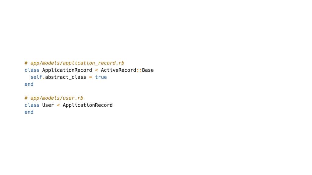 # app/models/application_record.rb class Applic...