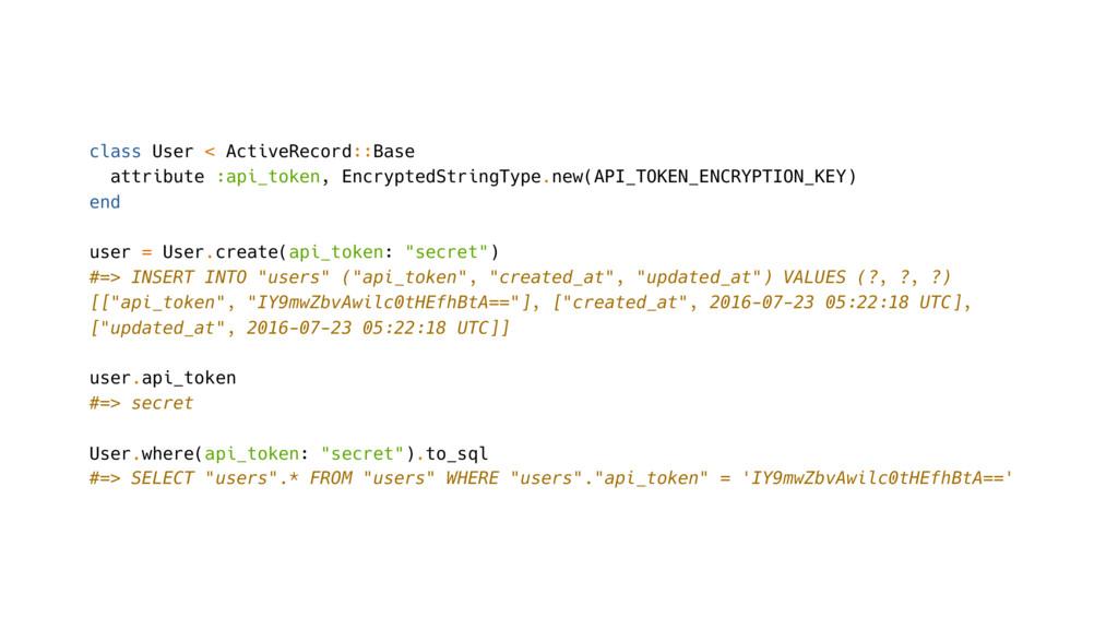 class User < ActiveRecord::Base attribute :api_...