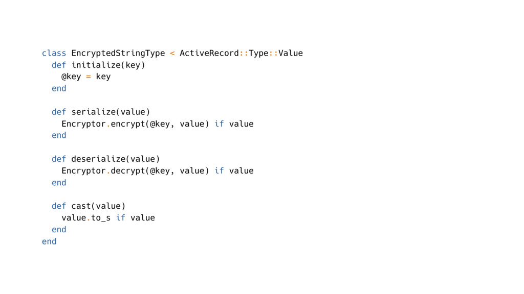 class EncryptedStringType < ActiveRecord::Type:...