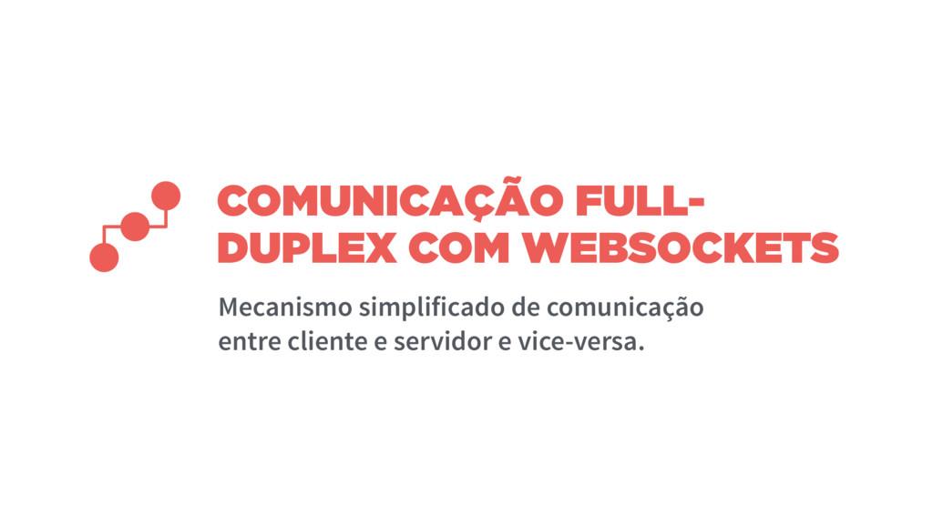 COMUNICAÇÃO FULL- DUPLEX COM WEBSOCKETS Mecanis...
