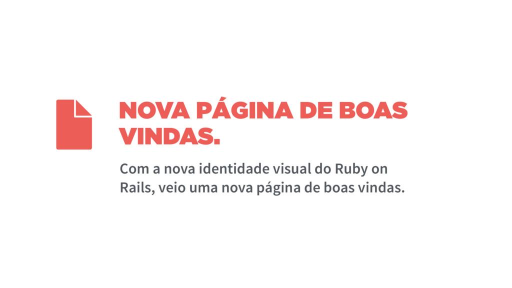 NOVA PÁGINA DE BOAS VINDAS.  Com a nova identid...