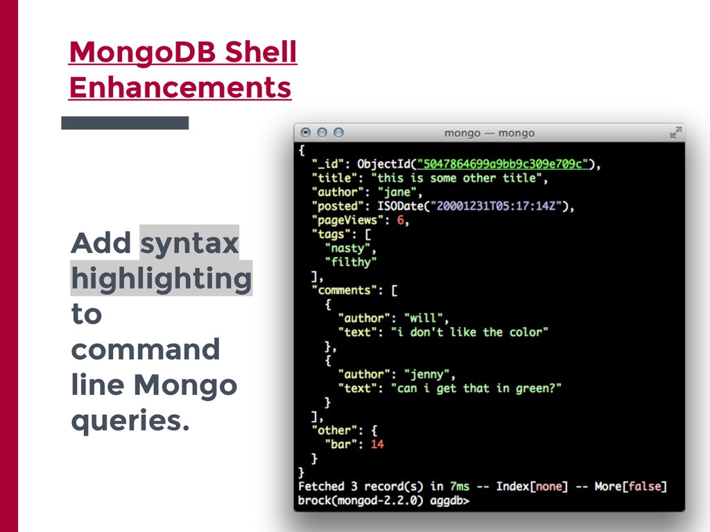 Add syntax highlighting to command line Mongo q...