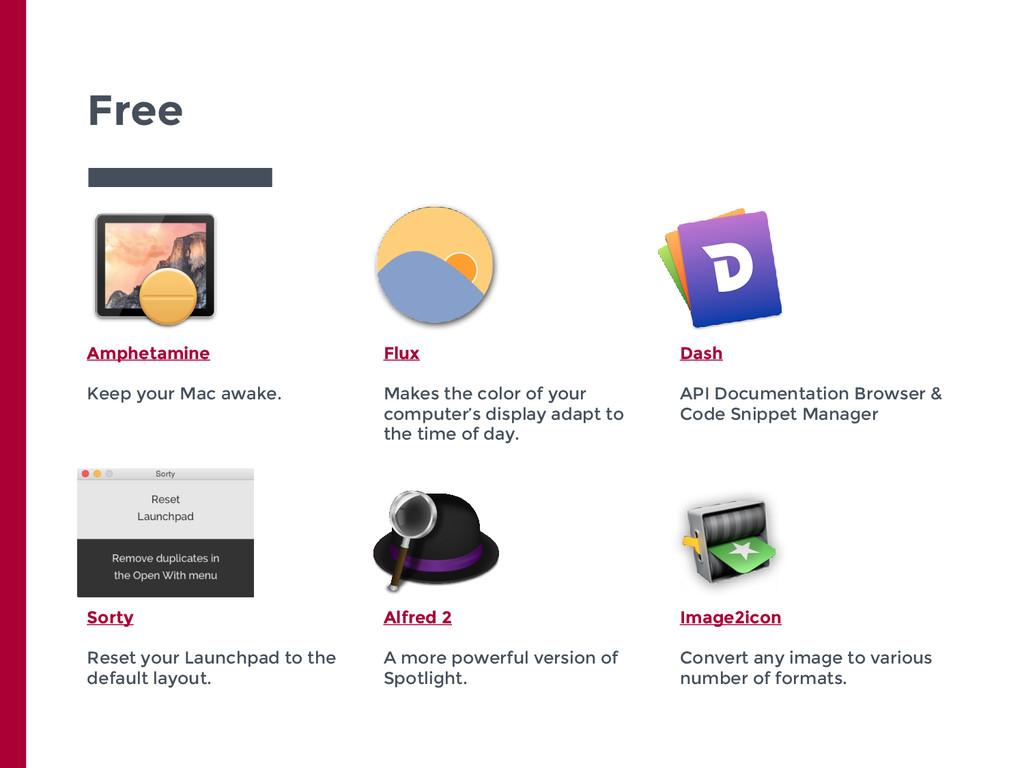 Free Amphetamine Keep your Mac awake. Flux Make...