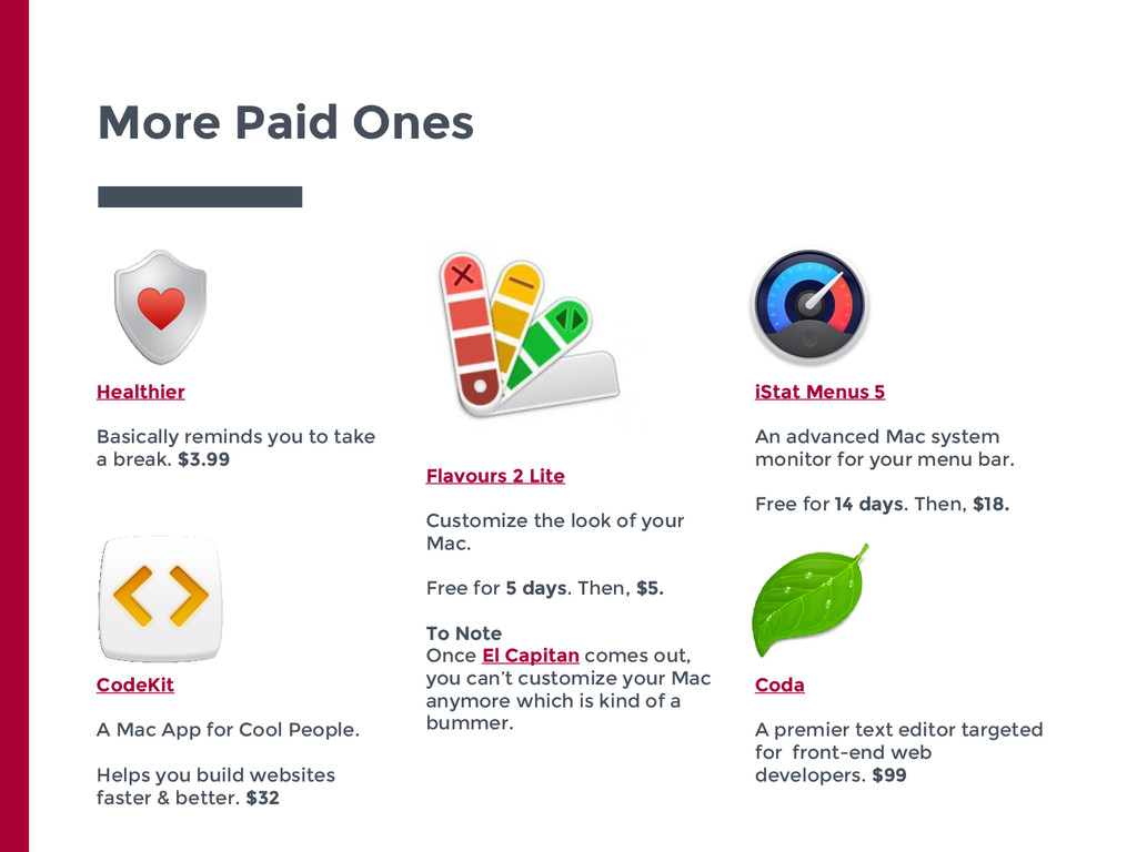 More Paid Ones Healthier Basically reminds you ...