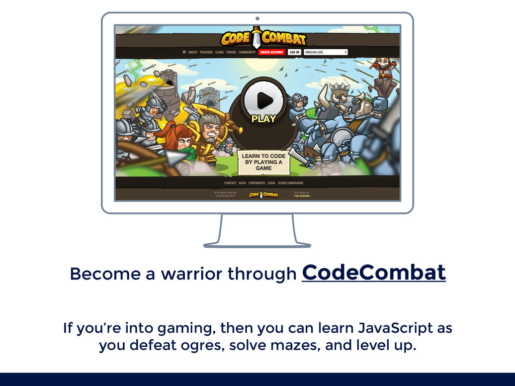 Become a warrior through CodeCombat If you're i...