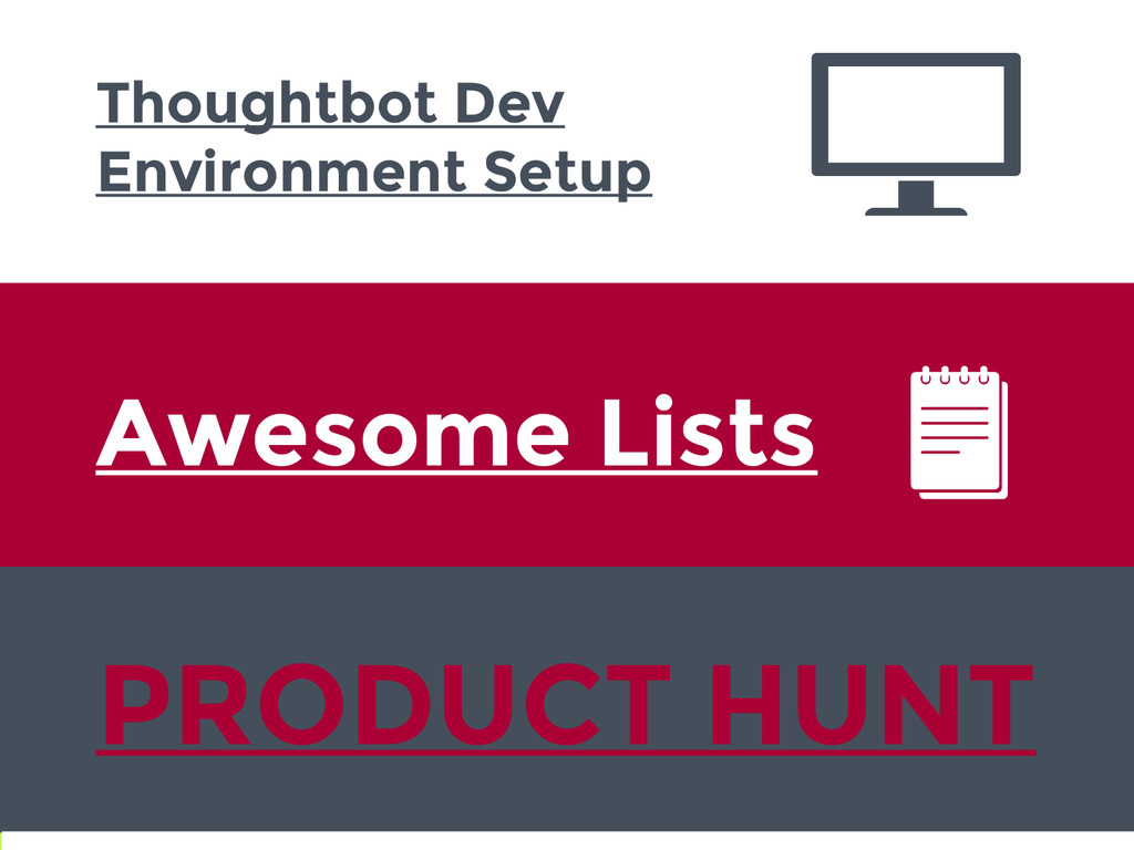 Thoughtbot Dev Environment Setup PRODUCT HUNT A...