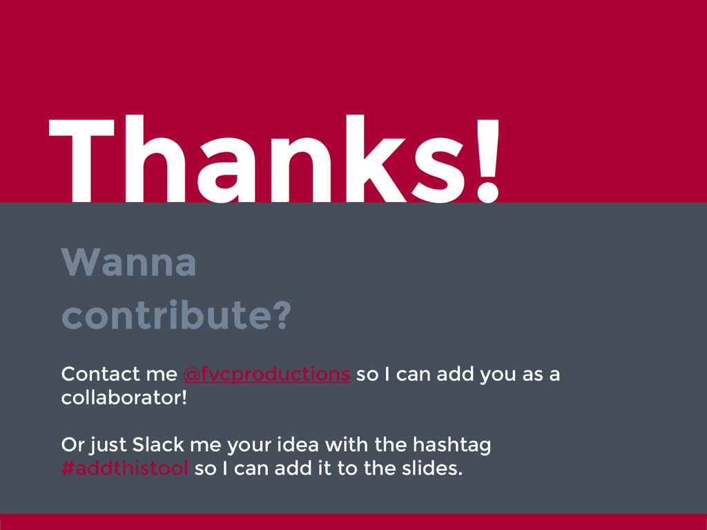 Thanks! Wanna contribute? Contact me @fvcproduc...