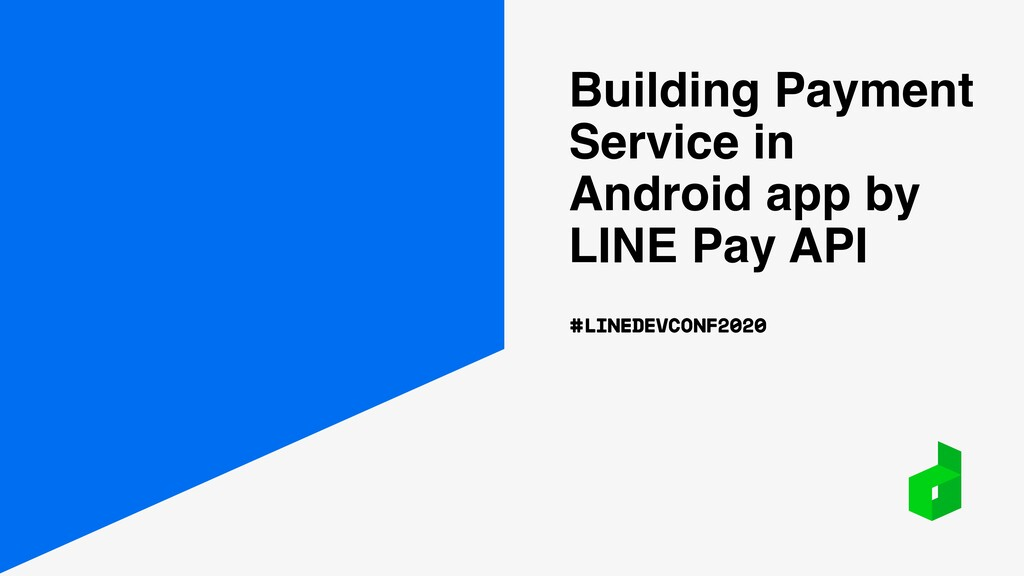 Building Payment Service in Android app by LINE...