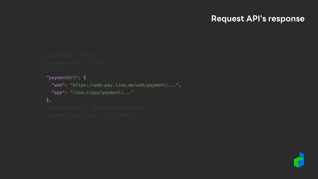Request API's response